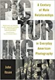 img - for Picturing Men Publisher: University Of Chicago Press book / textbook / text book
