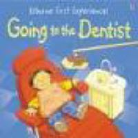 Going to the Dentist (Usborne First Experiences), Anne Civardi