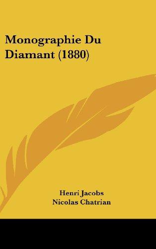 Monographie Du Diamant (1880)