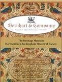 img - for Bernhart & Company: Shenandoah Valley Folk Art Fraktur (1774-1850) book / textbook / text book