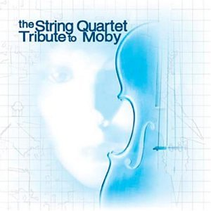 Moby - String Quartet Tribute to Moby - Zortam Music