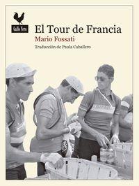 Tour De Francia, El - Fausto Coppi Hacia La Gloria (Narrativas)