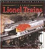 img - for Classic Lionel Trains, 1900-1969 (Enthusiast Color) book / textbook / text book