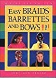 A Easy Braids, Barrettes and B (Kids Can Do It)