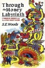 Through the Money Labyrinth: A CANADIAN I Guides You/I  to STOCK MARKET SUCCESS P