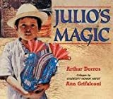 Julio's Magic (0060290048) by Dorros, Arthur