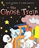 Cover of The Ghost Train by Allan Ahlberg 0140566813