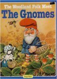 img - for The woodland folk meet the gnomes book / textbook / text book