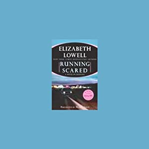 Running Scared | [Elizabeth Lowell]