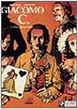 echange, troc Griffo Dufaux - La dama dal cuor cinereo. Giacomo C. vol. 3