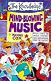 Mind-blowing Music (The Knowledge) (0590195700) by Cox, Michael