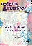 Festehits & Feiertipps, m. 2 CD-Audio