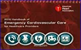 img - for Handbook of Emergency Cardiovascular Care for Healthcare Providers (AHA Handbook of Emergency Cardiovascular Care) 1st (first) edition book / textbook / text book