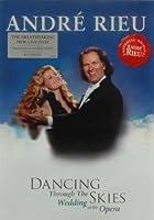 Andre Rieu - Dancing Through The Skies