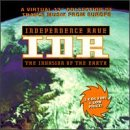 Independence Rave-Invasion of