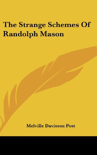 The Strange Schemes of Randolph Mason