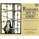 Remember Not to Forget ~ Norman H. Finkelstein