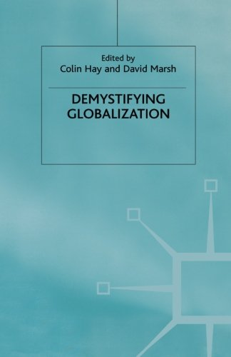 Demystifying Globalization (Globalization and Governance)