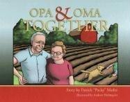 Opa & Oma Together
