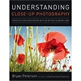 Books Understanding Closeup Photography by Bryan Peterson, Soft Covered Book