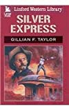 Silver Express (Linford Wester Library)