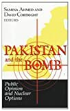 img - for Pakistan and the Bomb: Public Opinion and Nuclear Options (Notre Dame Studies on International Peace) book / textbook / text book