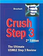 Crush Step 3, 2nd Edition (The Ultimate…