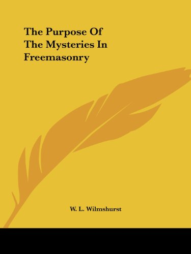 The Purpose of the Mysteries in Freemasonry