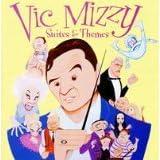 Vic Mizzy: Suites & Themes ~ Vic Mizzy