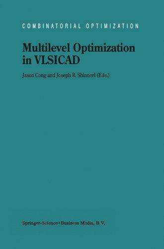 Multilevel Optimization in VLSICAD (Combinatorial Optimization)