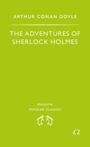 Adventures of Sherlock Holmes (Penguin Popular Classics)