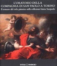 oratorio-della-compagnia-di-san-paolo-a-torino-il-restauro-del-ciclo-pittorico-nelle-collezione-inte