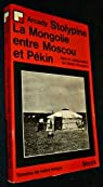La mongolie entre moscou et pekin par Faillant de Villemarest