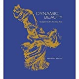 img - for Jessica Goldring, Jessica Veith, Fredrica Todd Harlow'sDynamic Beauty: Sculpture of Art Nouveau Paris [Hardcover]2011 book / textbook / text book