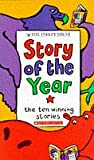 """Independent"" Story of the Year: No.1: The Ten Winning Stories (Andre Deutsch Children"