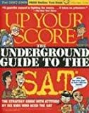 img - for Up Your Score: The Underground Guide to the SAT, 2007-2008 Edition book / textbook / text book
