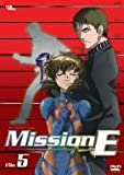 Mission-E File.5 [DVD]