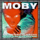 Moby - Everything Is Wrong: The DJ Mix Album - Zortam Music