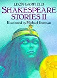 Shakespeare Stories II (0575060735) by Leon Garfield