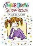 Amber Brown Scrap Book (0142406201) by Danziger, Paula