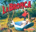 echange, troc La Bronca - Hey Bronkito