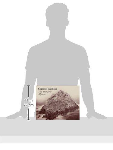 Carleton Watkins: The Stanford Albums