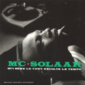 Mc Solaar - Qui sème le vent récolte le tempo - Zortam Music