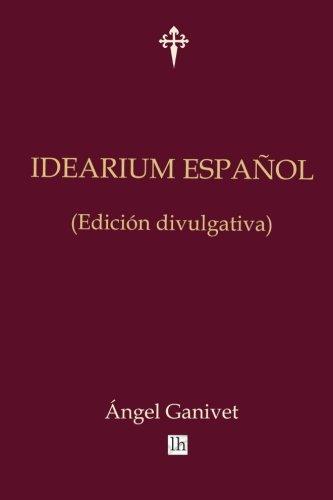 Idearium espanol (edicion divulgativa)