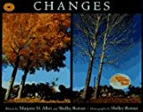 CHANGES (Reading Rainbow Book) (0689800681) by Allen, Thomas B.