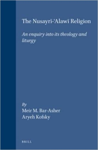 The Nusayri-Alawi Religion: An Enquiry into Its Theology and Liturgy (Jerusalem Studies in Religion and Culture, 1)