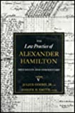 Law Practice of Alexander Hamilton (0231089295) by Goebel, Julius