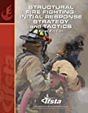 img - for Structural Fire Fighting Initial Response Strategy and Tactics book / textbook / text book
