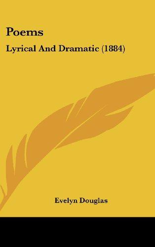 Poems: Lyrical and Dramatic (1884)