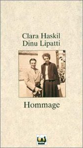 Hommage:Tribute to Clara Haskil